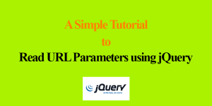 Learn How To Read URL Parameters Using jQuery