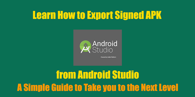 Export Signed APK using Android Studio